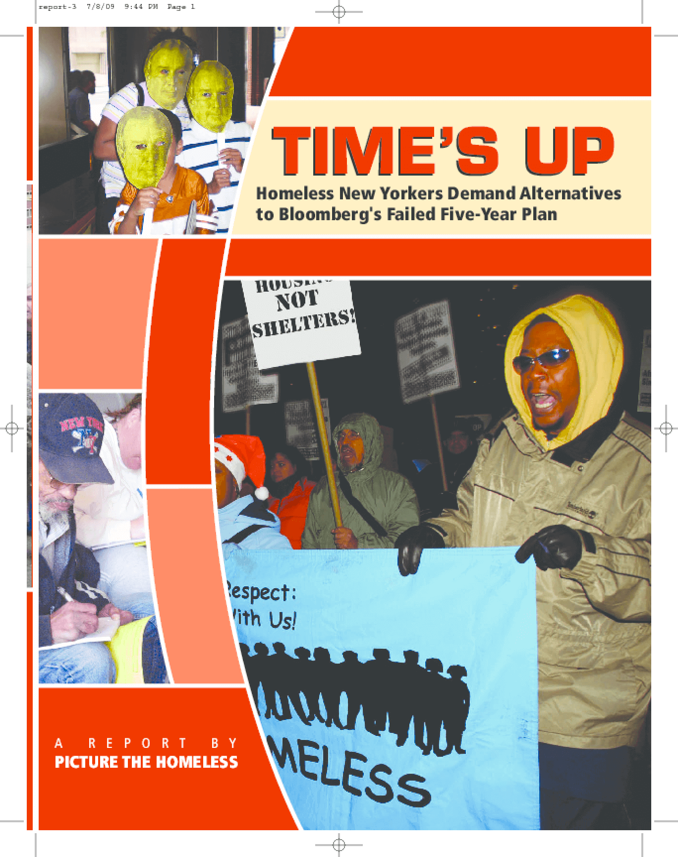 Time's Up: Homeless New Yorkers Demand Alternatives to Bloomberg's Failed Five-Year Plan