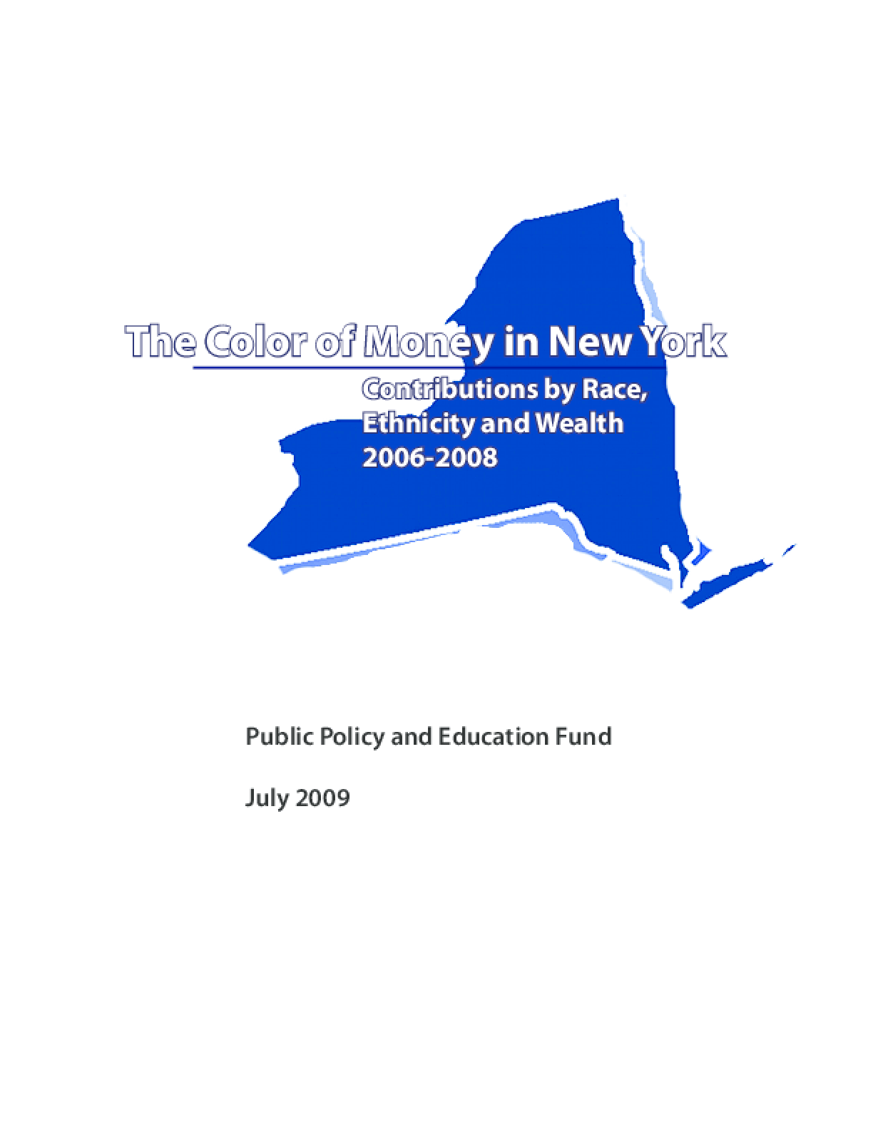 The Color of Money in New York: Contributions by Race, Ethnicity and Wealth 2006-2008
