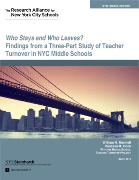 Who Stays and Who Leaves? Findings from a Three-Part Study of Teacher Turnover in NYC Middle Schools