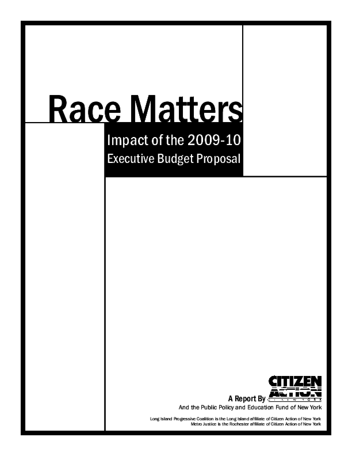 Race Matters: Impact of the 2009-10 Executive Budget Proposal