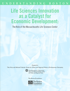 Life Sciences Innovation as a Catalyst for Economic Development: The Role of the Massachusetts Life Sciences Center