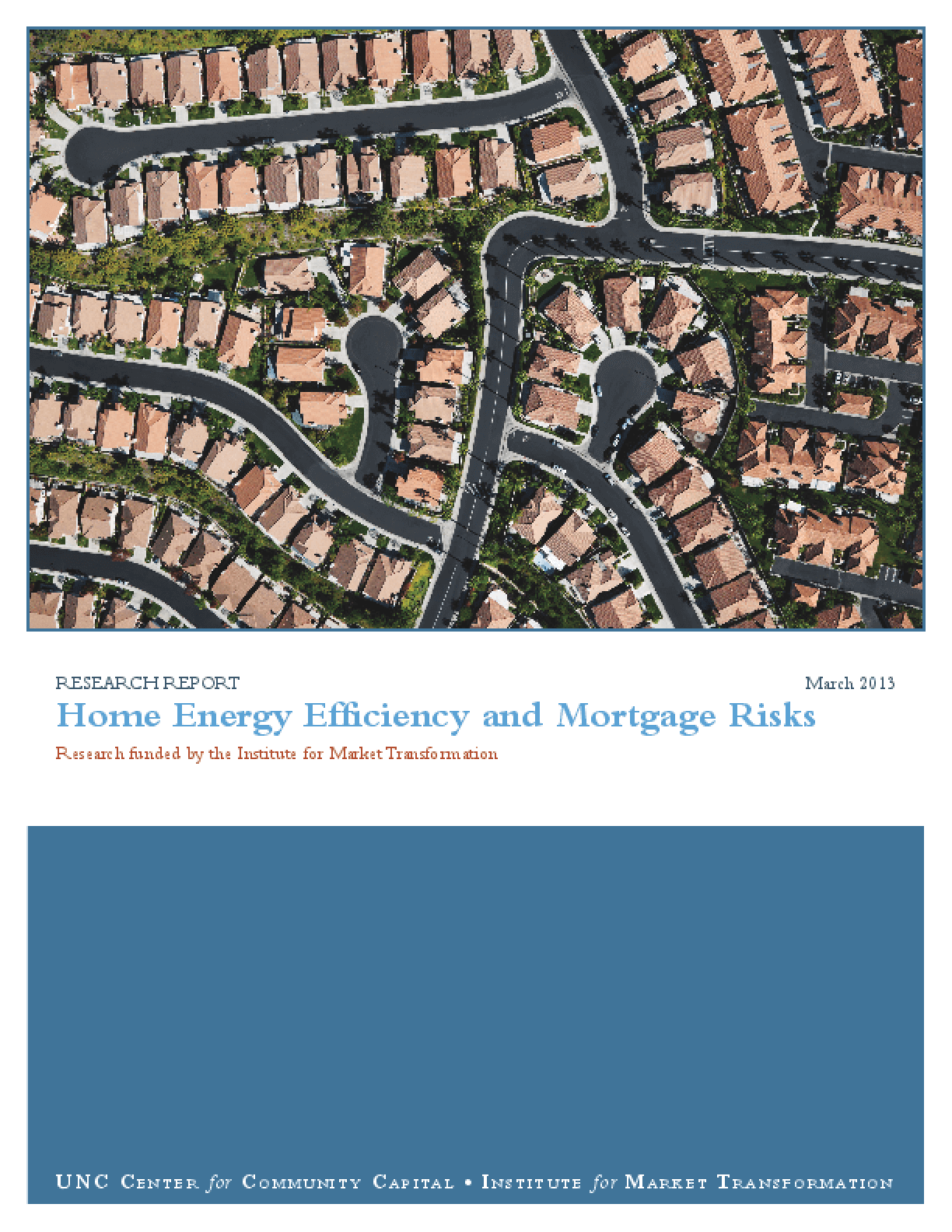 Home Energy Efficiency and Mortgage Risks: Research funded by the Institute for Market Transformation