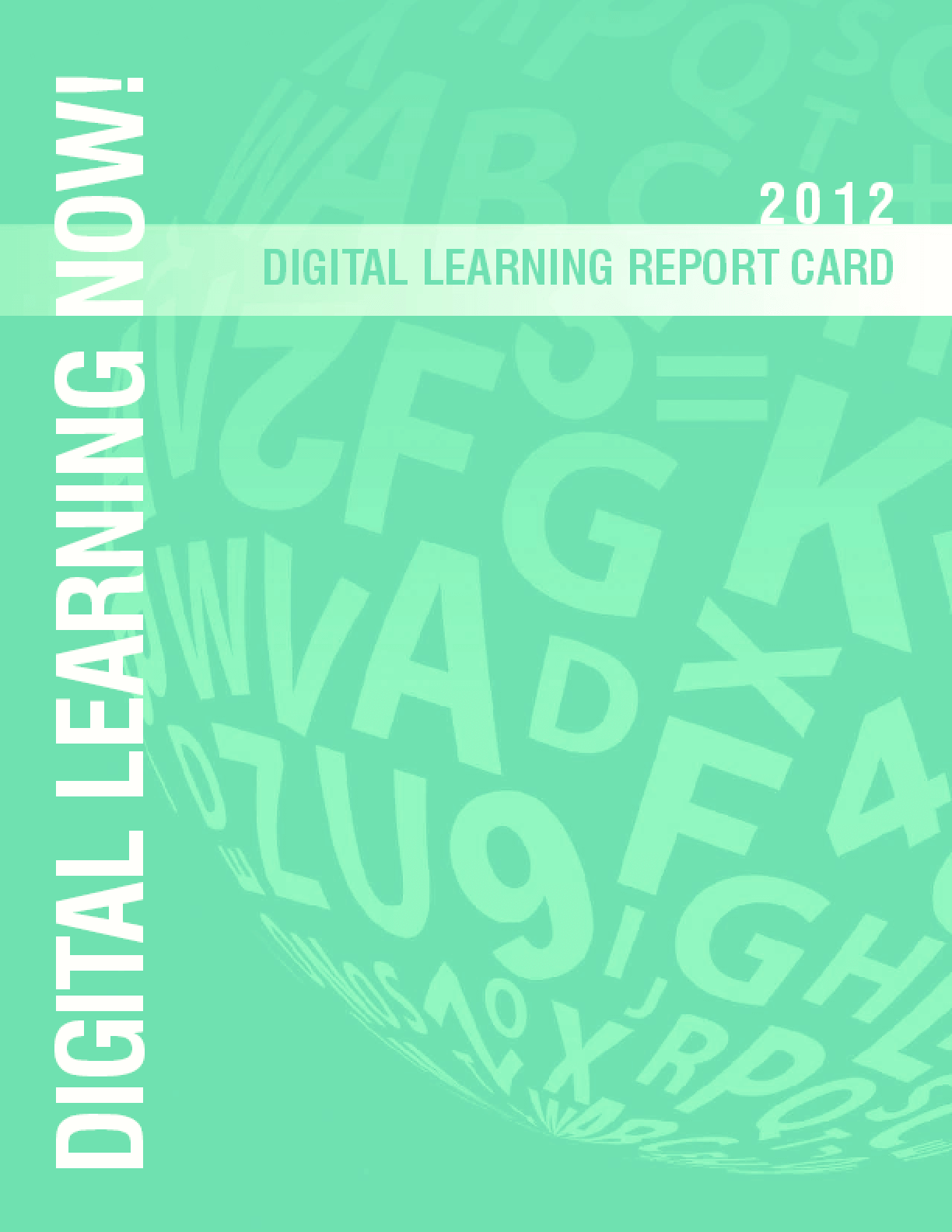 2012 Digital Learning Report Card