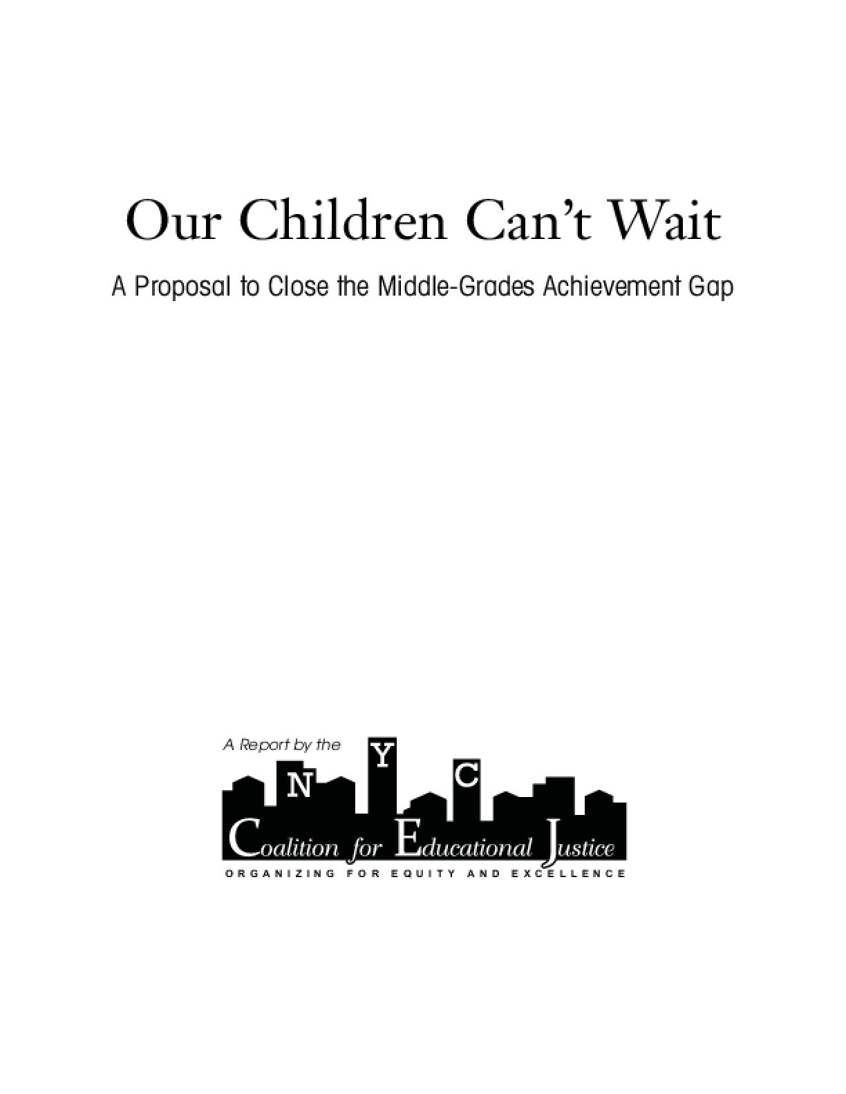 Our Children Can't Wait: A Proposal to Close the Middle-Grades Achievement Gap