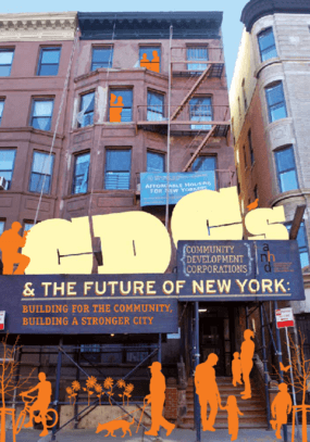 CDCs and The Future of New York: Building for the Community and Building for a Stronger City