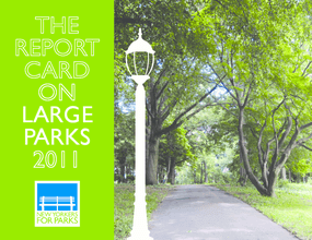 The Report Card on Large Parks 2011