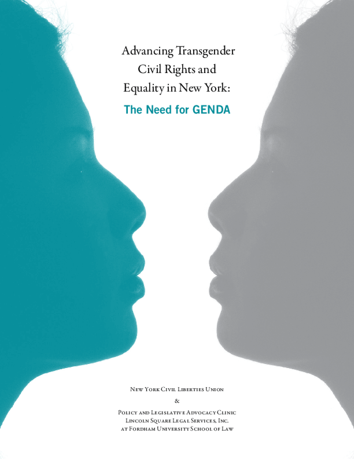 Advancing Transgender Civil Rights in New York: The Need for GENDA