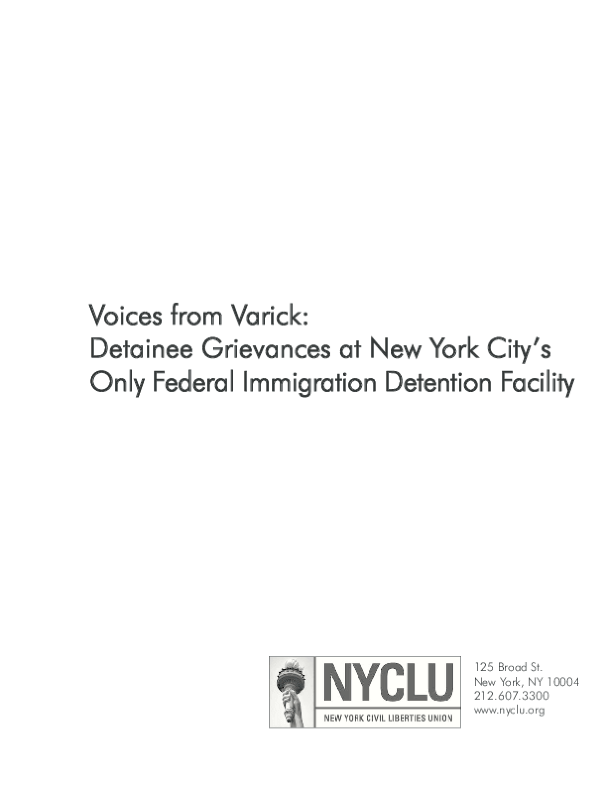 Voices from Varick: Detainee Grievances at New York City's Only Federal Immigration Detention Facility