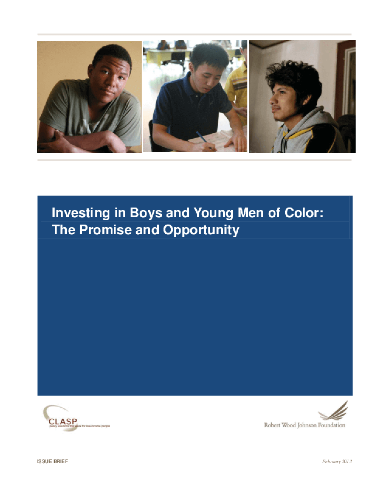 Investing in Boys and Young Men of Color: The Promise of Opportunity
