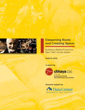 Deepening Roots and Creating Space: Building a Better Future for New York's South Asians
