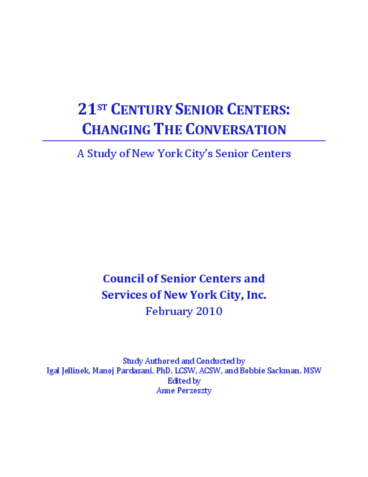 21st Century Senior Centers: Changing the Conversation