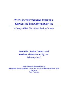 21st Century Senior Centers: Changing the Conversation