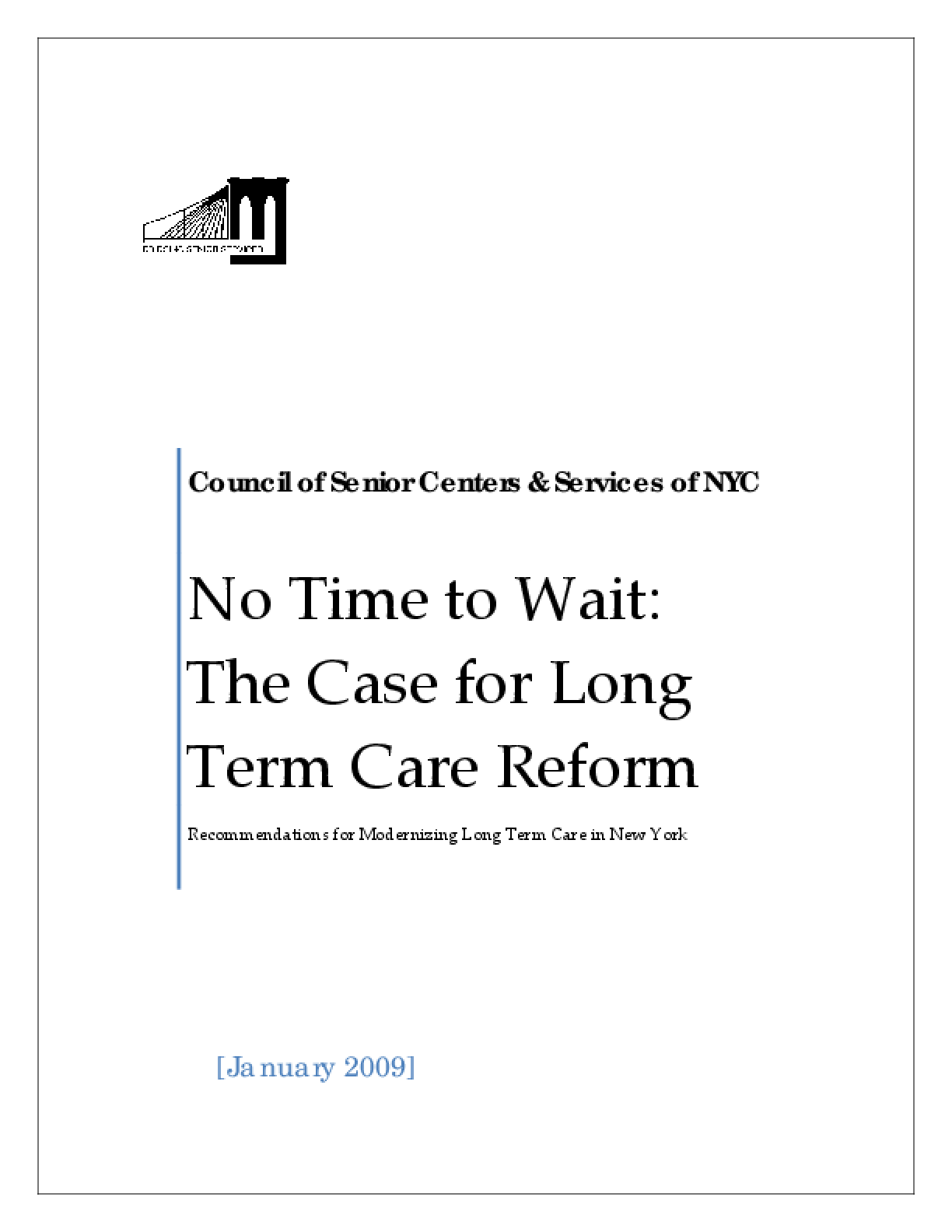 No Time to Wait: The Case for Long Term Care Reform