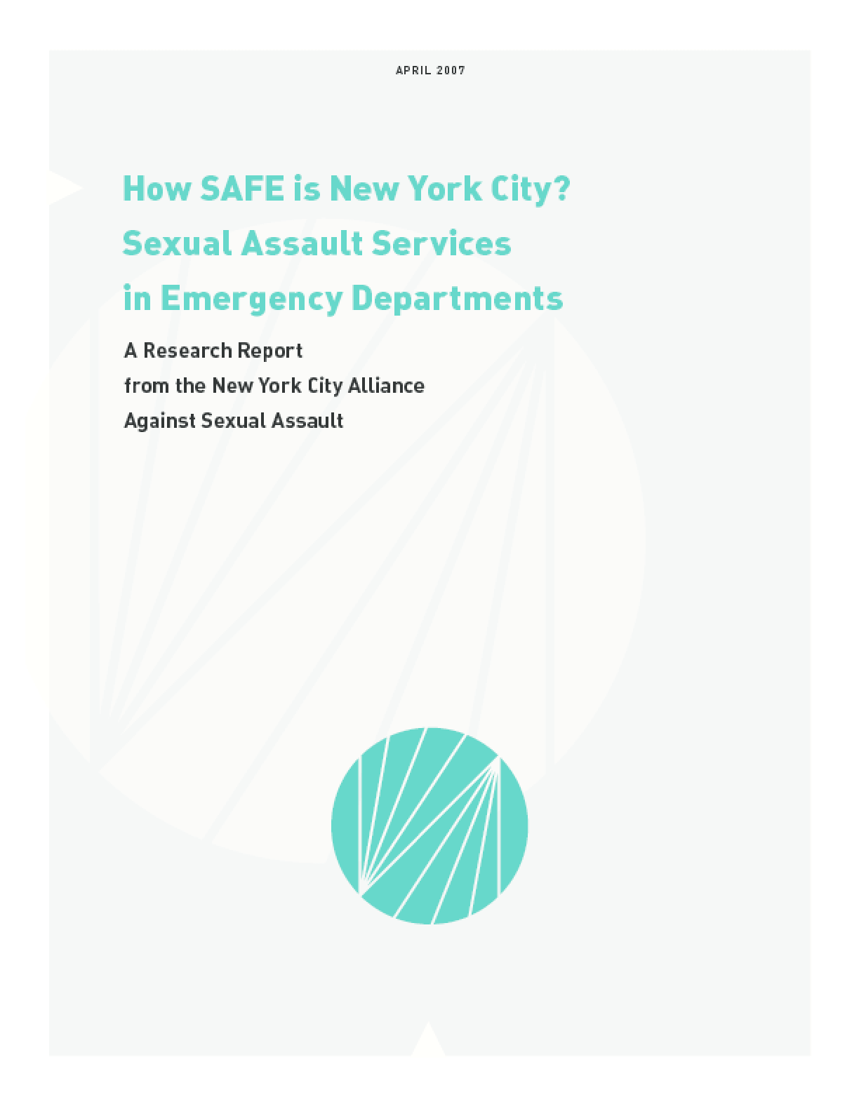 How SAFE is New York City? Sexual Assault Services in Emergency Departments
