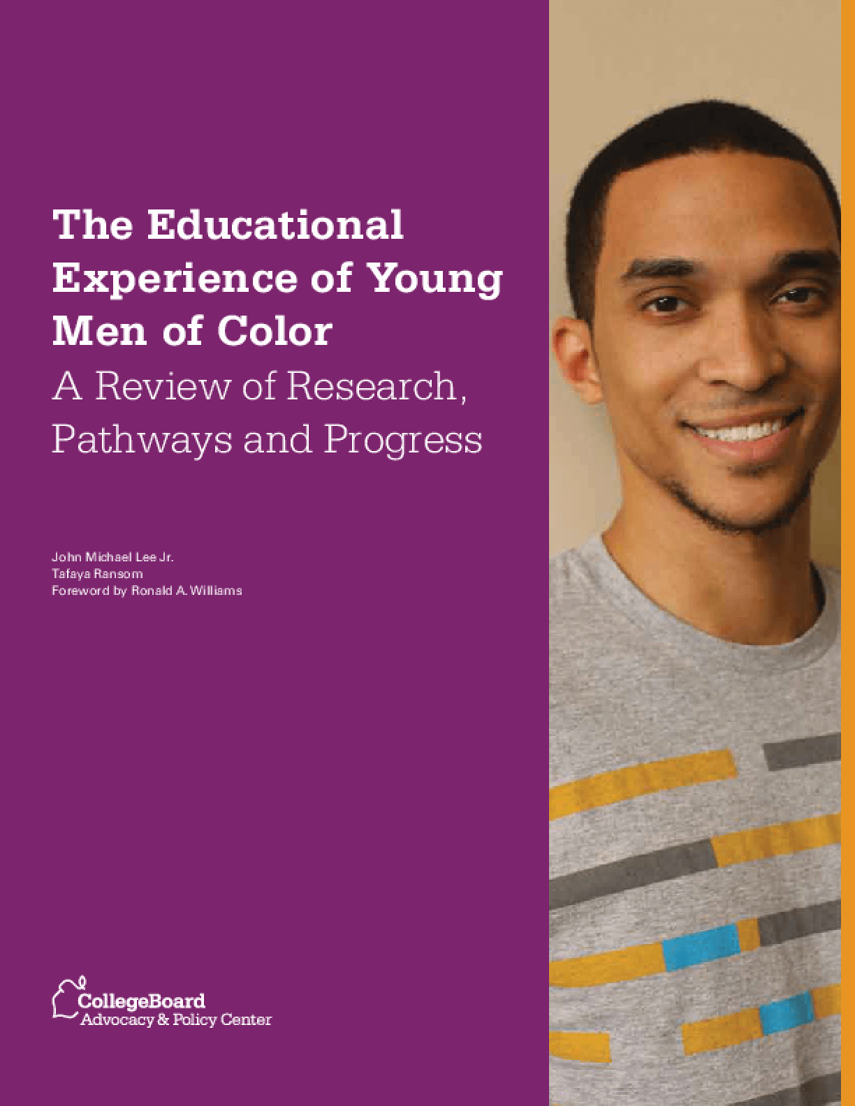 The Educational Experience of Young Men of Color: A Review of Research, Pathways and Progress