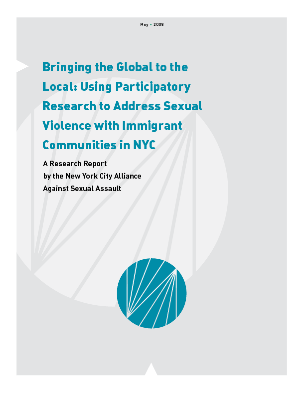 Bringing the Global to the Local: Using Participatory Research to Address Sexual Violence with Immigrant Communities in NYC