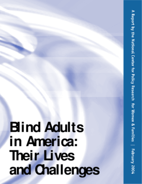 Blind Adults in America: Their Lives and Challenges