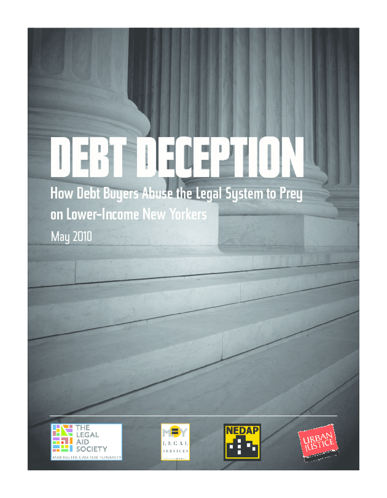 Debt Deception: How Debt Buyers Abuse the Legal System to Prey on Lower-Income New Yorkers