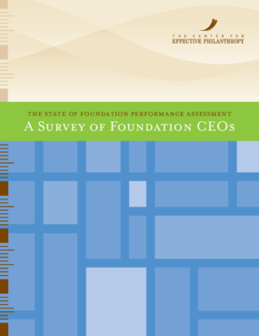 State of Foundation Performance Assessment: A Survey of Foundation CEOs