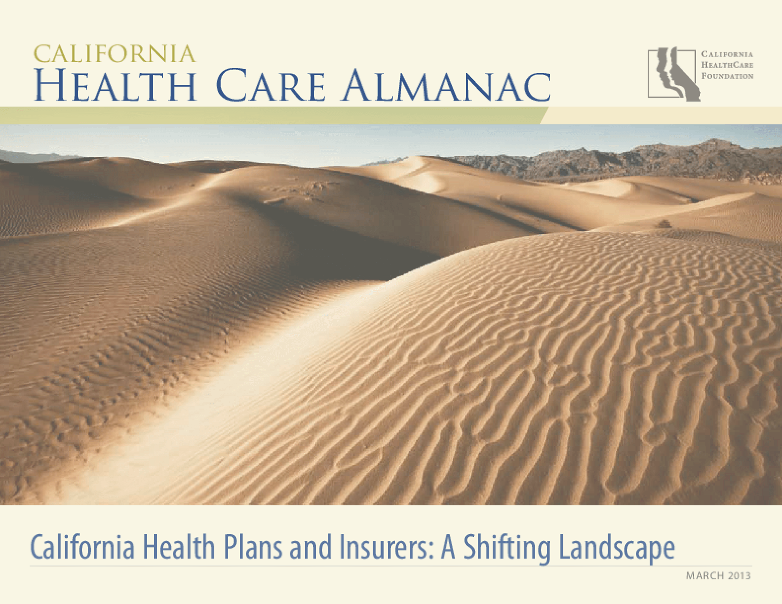California Health Plans and Insurers: A Shifting Landscape
