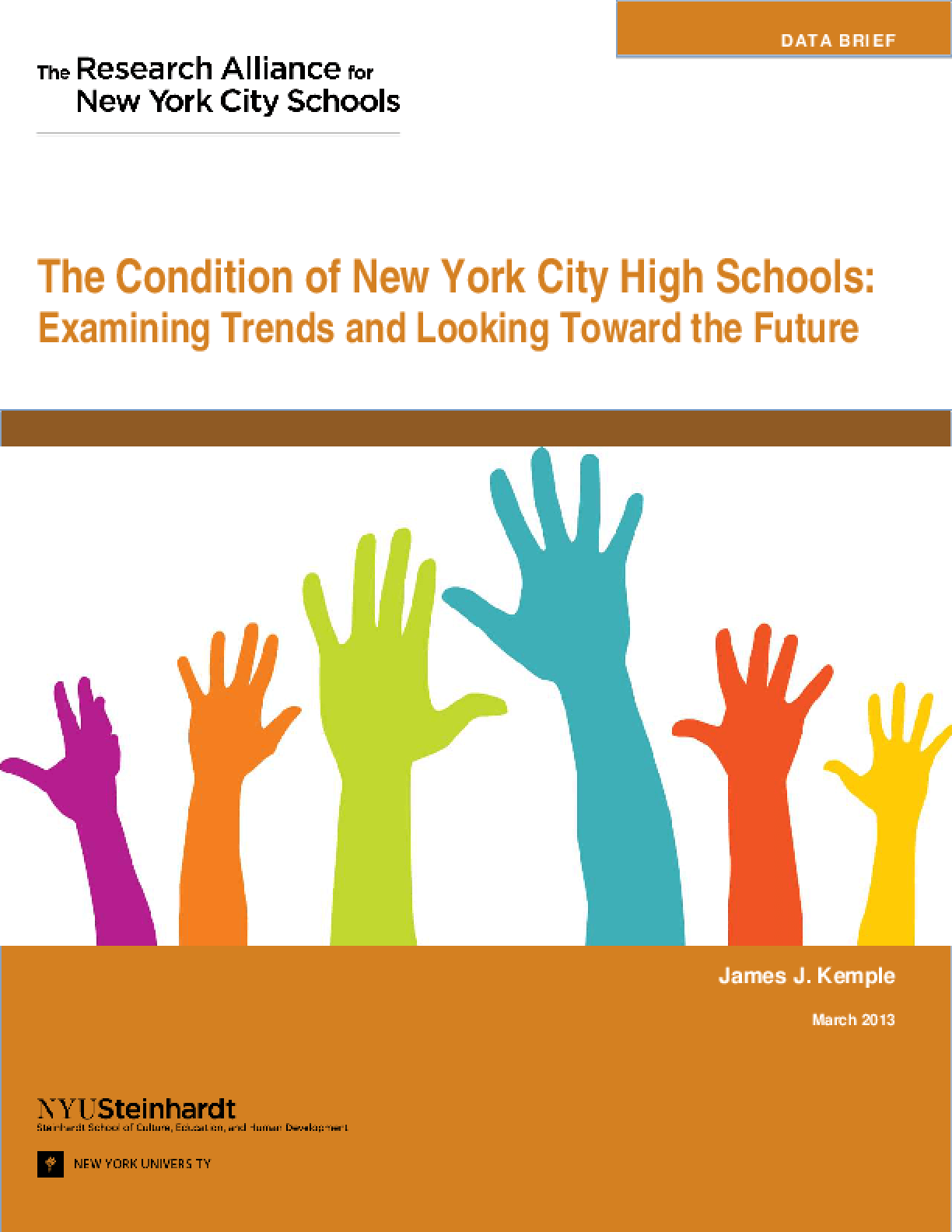 The Condition of New York City HIgh Schools: Examining Trends and Looking Toward the Future