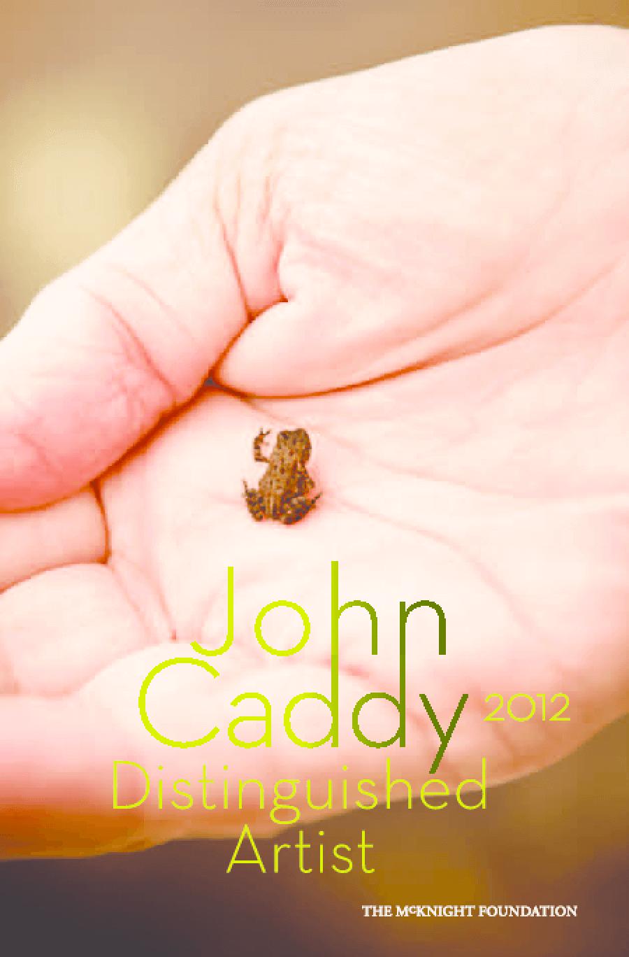 John Caddy: 2012 Distinguished Artist
