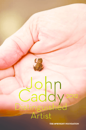 John Caddy: 2012 Distinguished Artist