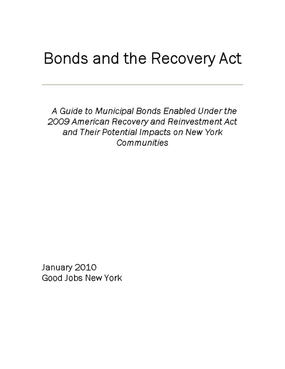 Bonds and the Recovery Act: A Guide to Municipal Bonds Enabled Under the 2009 American Recovery and Reinvestment Act and Their Potential Impacts on New York Communities