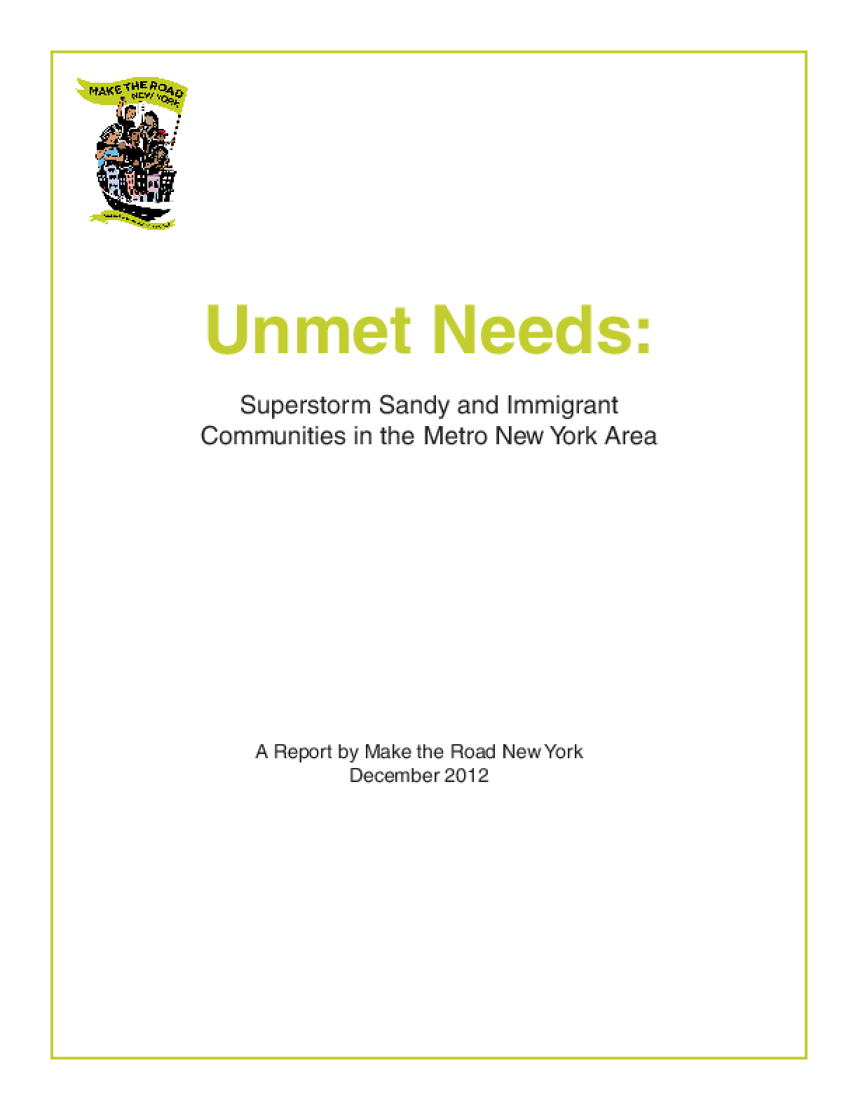 Unmet Needs: Superstorm Sandy and Immigrant Communities in the Metro New York Area