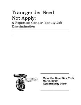 Transgender Need Not Apply: A Report on Gender Identity Job Discrimination