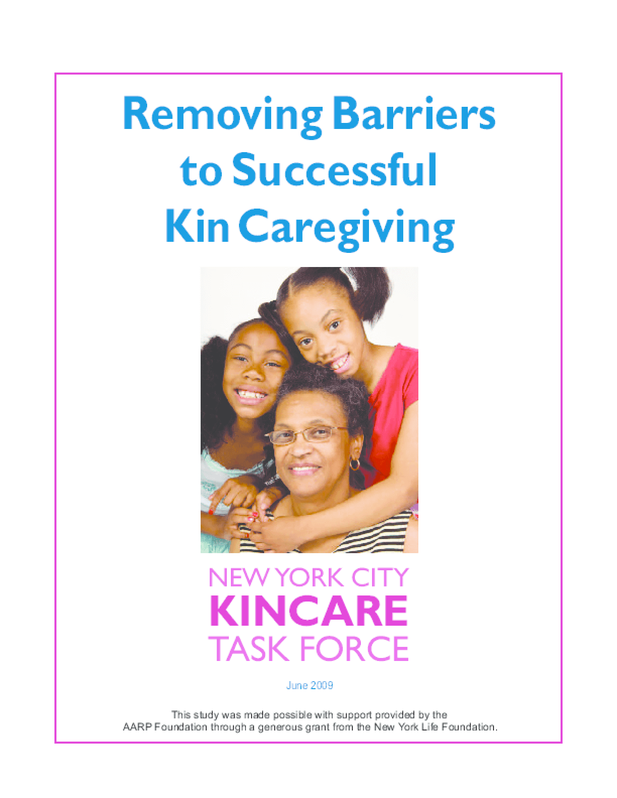 Removing Barriers to Successful Kin Caregiving