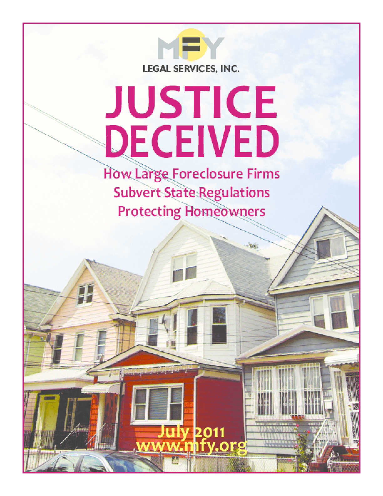 Justice Deceived: How Large Foreclosure Firms Subvert State Regulations Protecting Homeowners