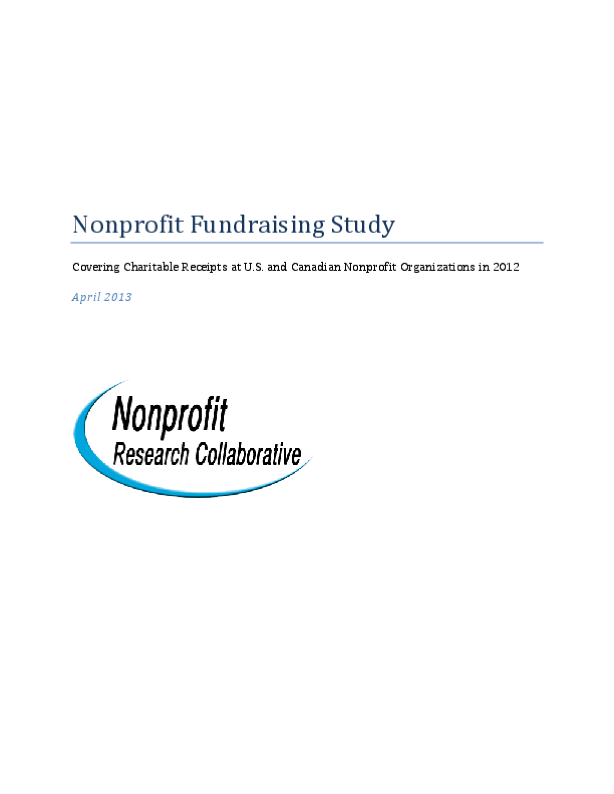 Nonprofit Fundraising Study: Covering Charitable Receipts at U.S. and Canadian Nonprofit Organizations in 2012