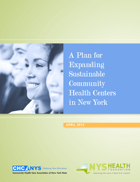 A Plan for Expanding Sustainable Community Health Centers in New York