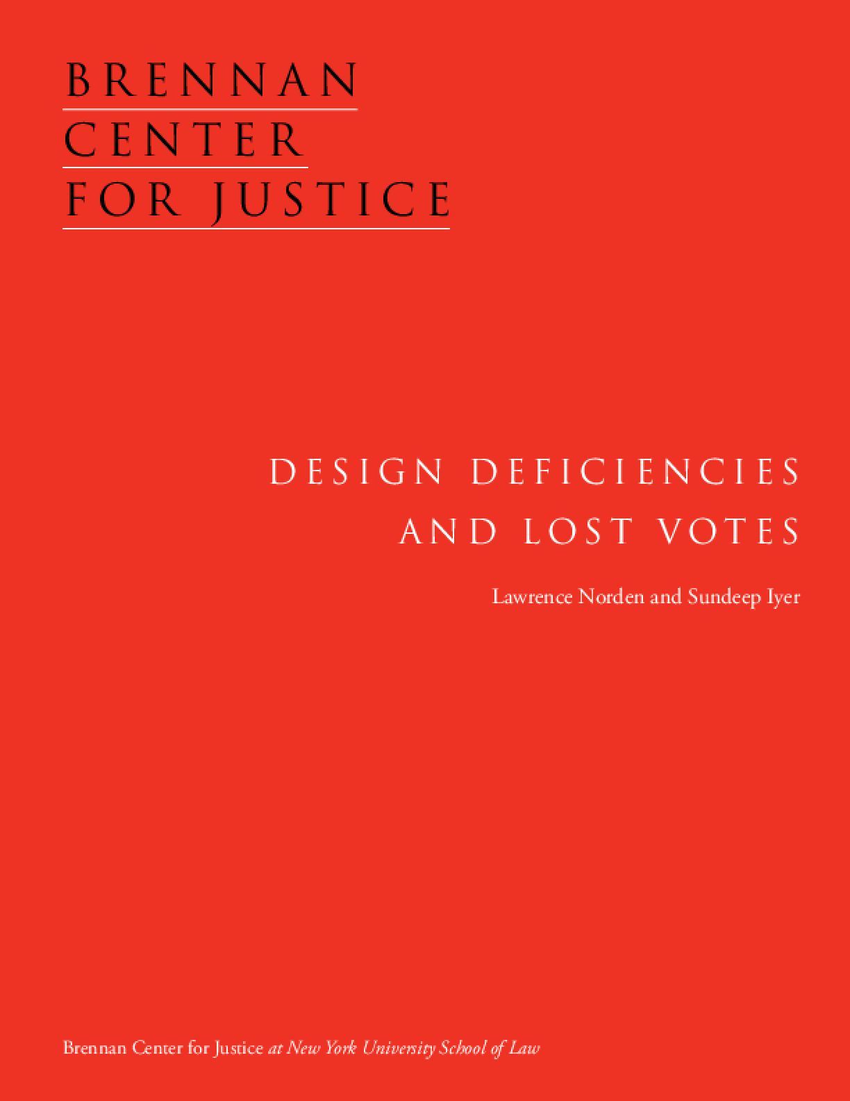 Design Deficiencies and Lost Votes