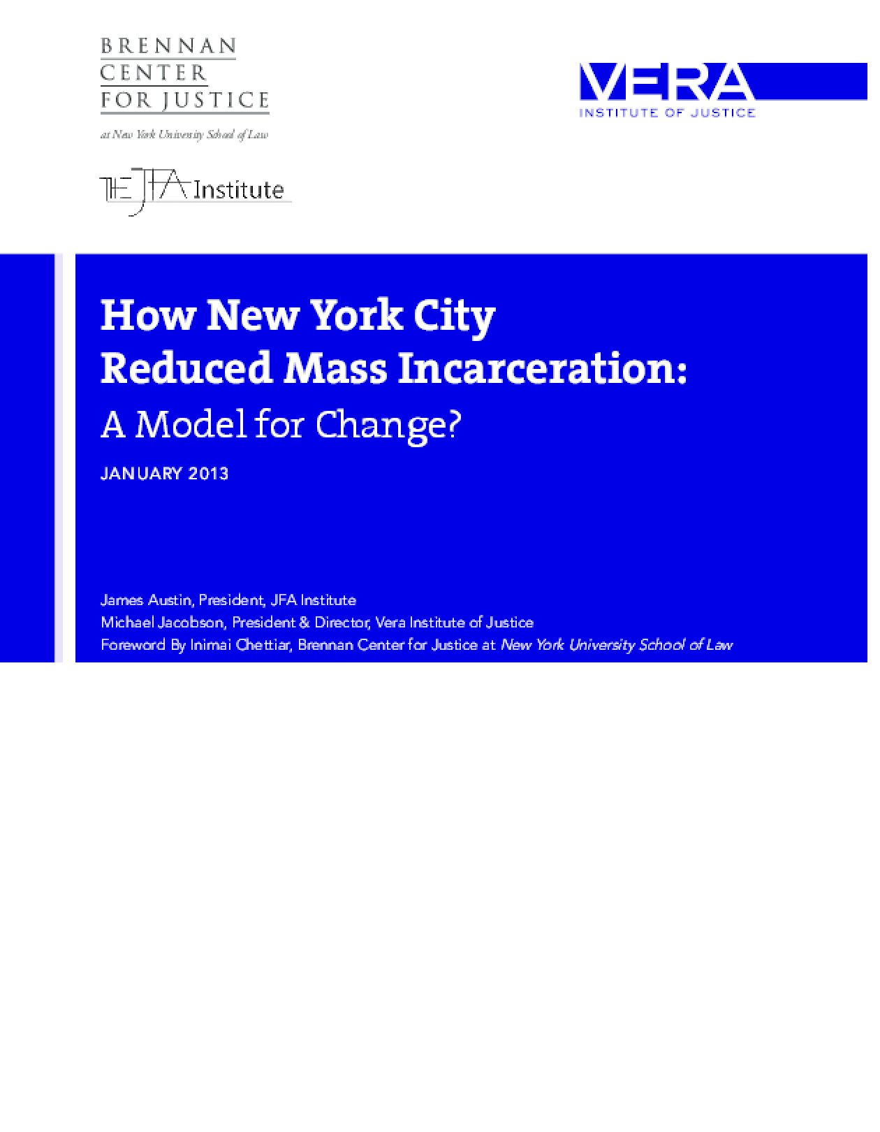 How New York City Reduced Mass Incarceration: A Model for Change?