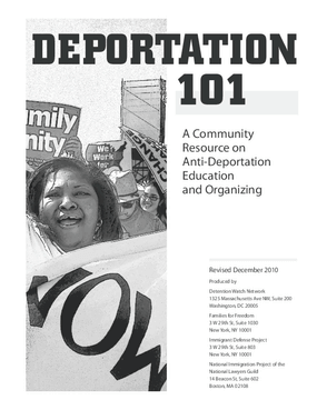 Deportation 101: A Community Resource on Anti-Deportation Education and Organizing