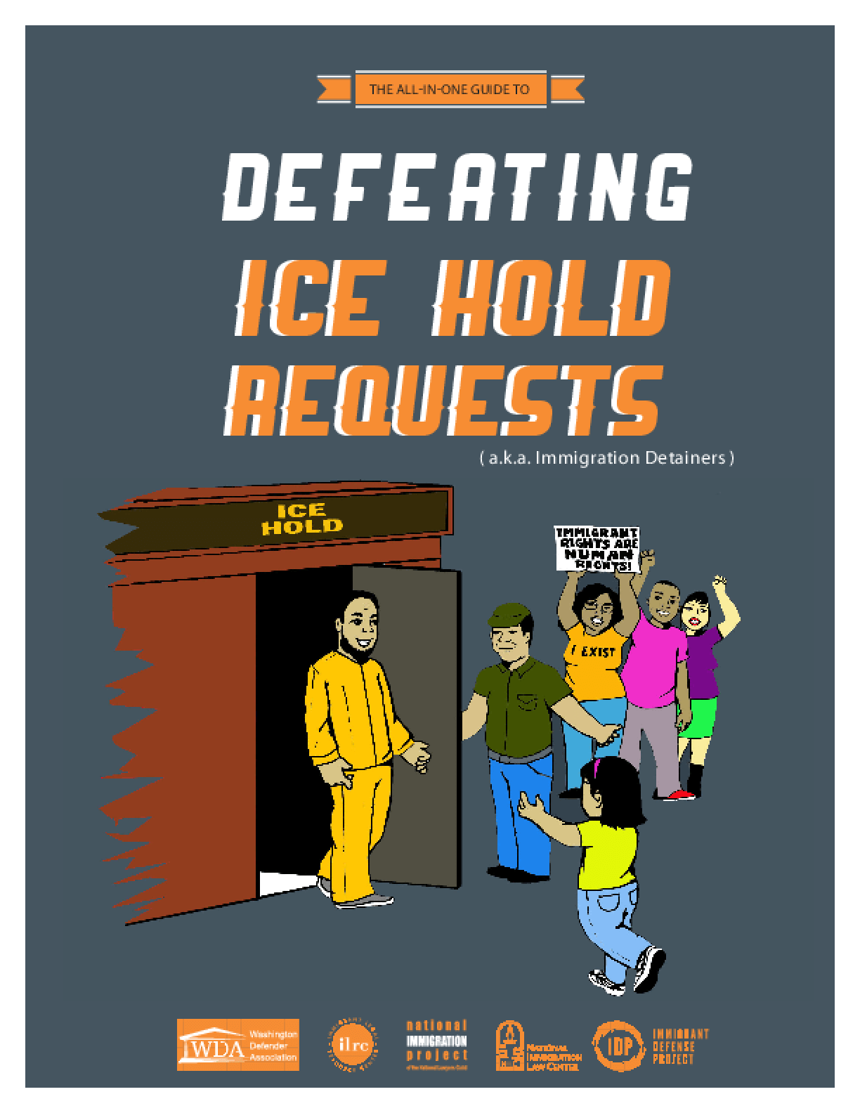 The All-in-One Guide to Defeating Ice Hold Requests (a.k.a.Immigration Detainers)