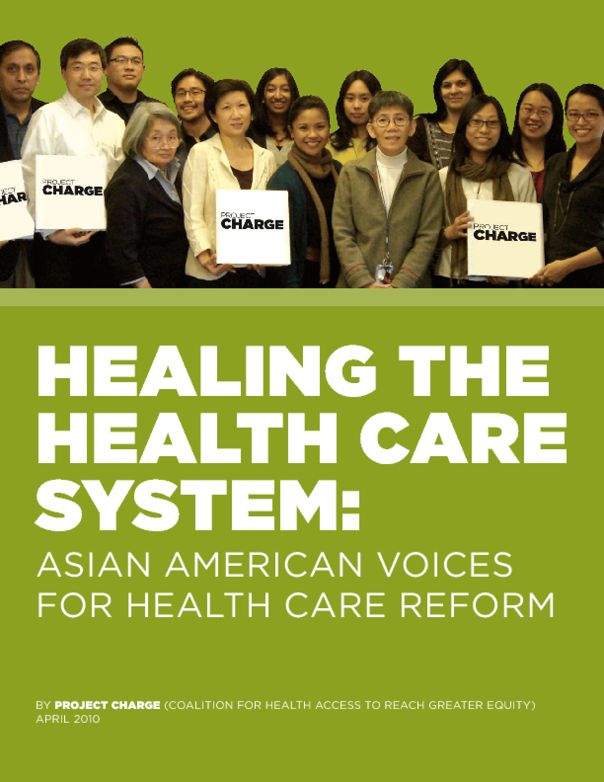 Healing the Health Care System: Asian American Voices for Health Care Reform