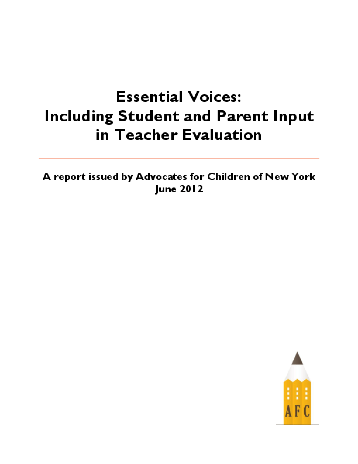 Essential Voices: Including Student and Parent Input in Teacher Evaluation