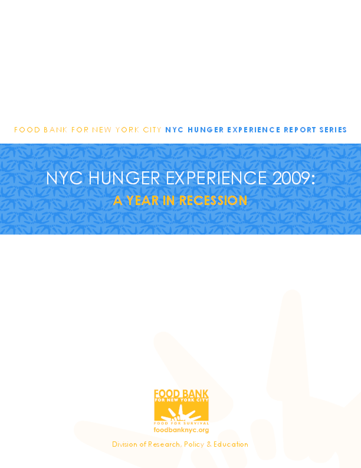 NYC Hunger Experience 2009: A Year in Recession