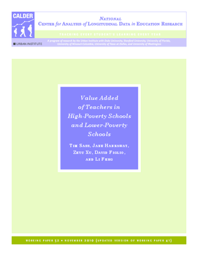 Value Added of Teachers in High-Poverty Schools and Lower-Poverty Schools