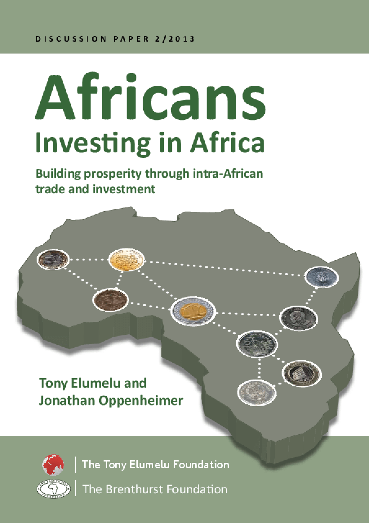 Africans Investing in Africa: Building Prosperity through Intra-African trade and investment