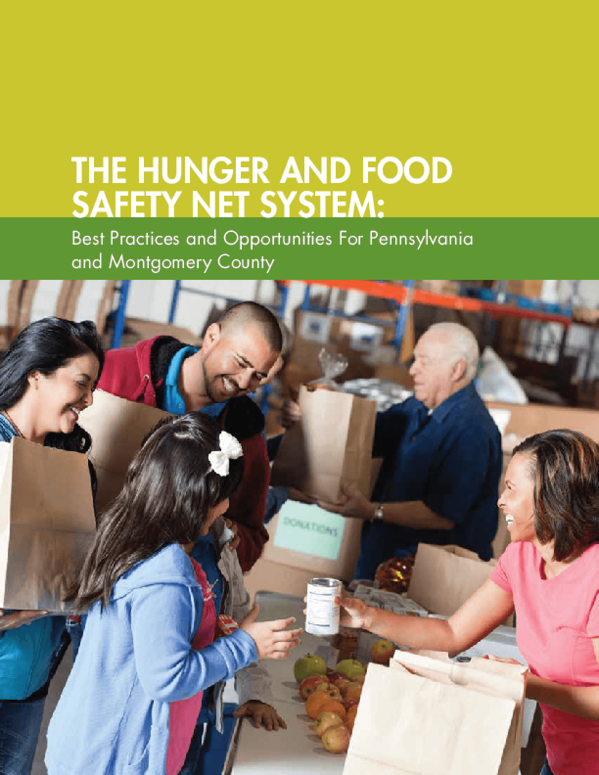 The Hunger and Food Safety Net System: Best Practices and Opportunities for Pennsylvania and Montgomery County