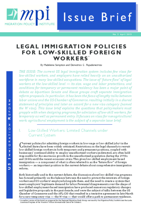 Legal Immigration Policies for Low-Skilled Foreign Workers