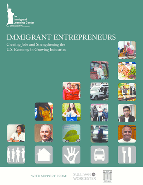 Immigrant Entrepreneurs Creating Jobs and Strengthening the U.S. Economy in Growing Industries