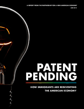 Patent Pending: How Immigrants Are Reinventing the American Economy