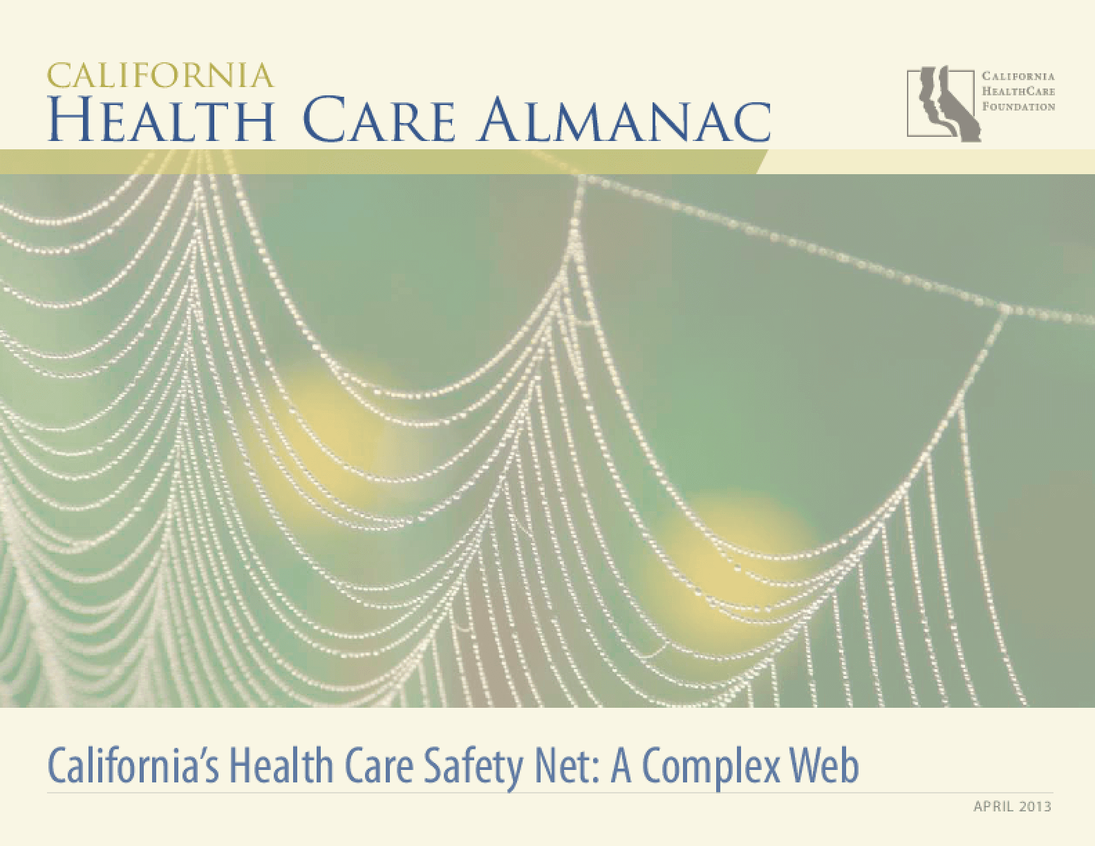 California's Health Care Safety Net: A Complex Web