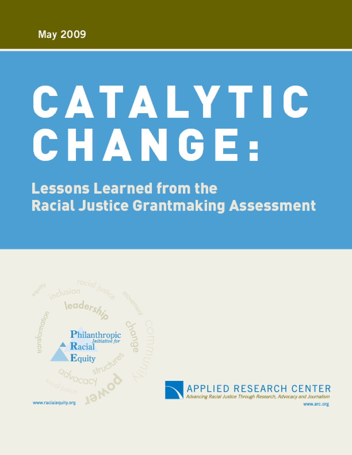 Catalytic Change: Lessons Learned from the Racial Justice Grantmaking Assessment