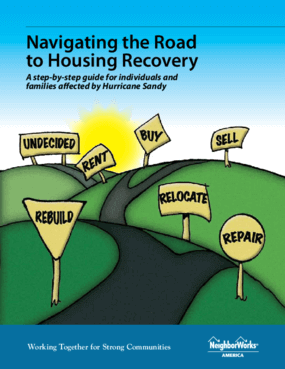 Navigating the Road to Housing Recovery: A Step-by-Step Guide for Individuals and Families Affected by Hurricane Sandy